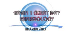 Havin 1 Great Day Reflexology Online Gift Card (Electronic Delivery)