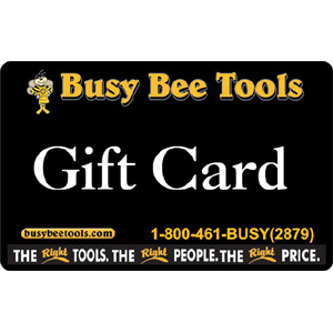 Busy Bee Tools Standard Gift Card (Physical Delivery)