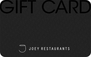 JOEY Restaurants Online Gift Card (Electronic Delivery)