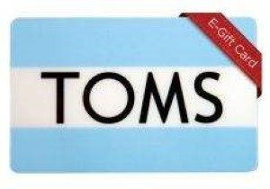 TOMS Shoes Online Gift Card (Electronic Delivery)